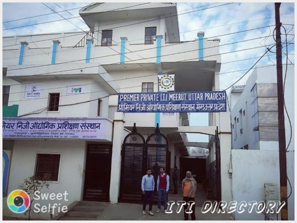Premier Private ITI - Meerut